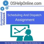 Scheduling And Dispatch